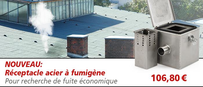 matériel pour recherche de fuite sur toit plat | Réceptacle pour fumigène