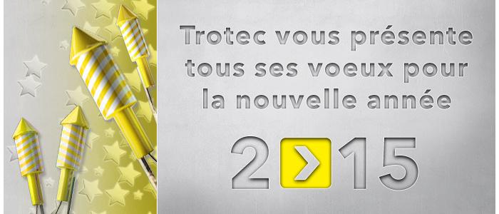 trotec souhaite une bonne année 2015
