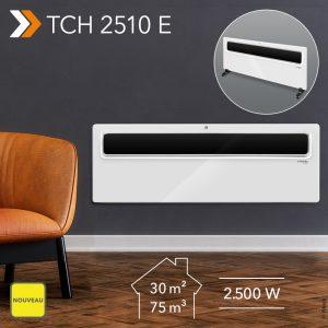NOUVEAU Convecteur design TCH 2510 E : appareil sur pied ou mural ultraplat d'une puissance de chauffage de 2 500 watts avec une détection de fenêtre ouverte économe en énergie