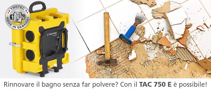 Depuratore TAC 750 E per la ristrutturazione del bagno