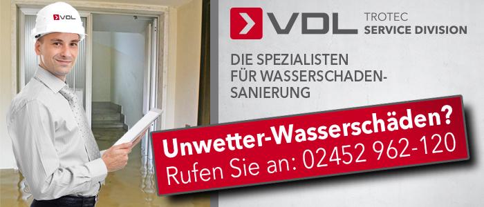 Unwetter, Wasserschaden - rufen Sie bei VDL an!