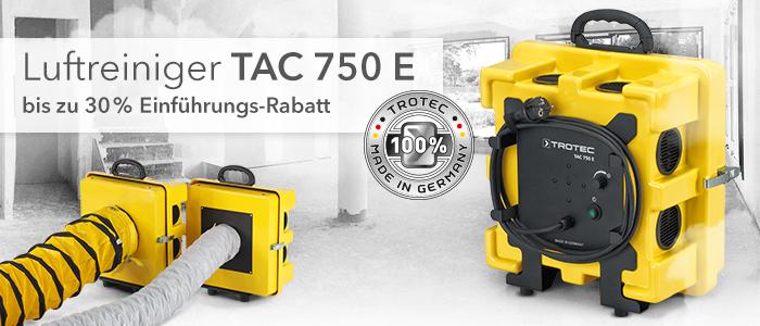 Luftreiniger TAC 750 E bis zu 30% Einführungsrabatt